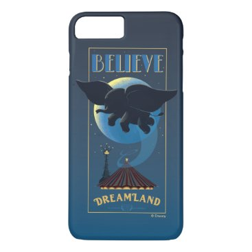 "Dumbo   Dreamland ""Believe"" Attraction Art iPhone 8 Plus/7 Plus Case"