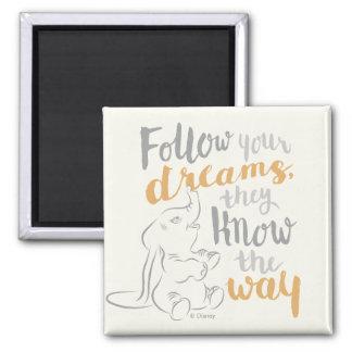 Dumbo el | sigue sus sueños imán cuadrado
