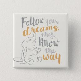 Dumbo   Follow Your Dreams Button