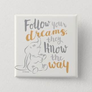 Dumbo | Follow Your Dreams Button