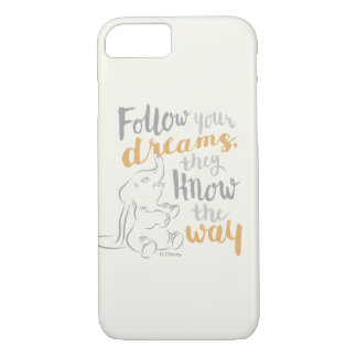 Dumbo | Follow Your Dreams iPhone 7 Case