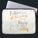 "Dumbo | Follow Your Dreams Laptop Sleeve<br><div class=""desc"">This image features Dumbo reaching reminding us to follow our dreams.</div>"