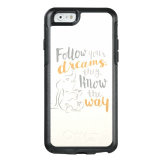 Dumbo   Follow Your Dreams OtterBox iPhone 6/6s Case