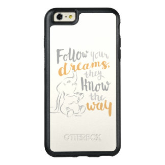 Dumbo | Follow Your Dreams OtterBox iPhone 6/6s Plus Case