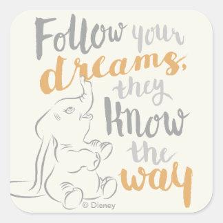 Dumbo | Follow Your Dreams Square Sticker