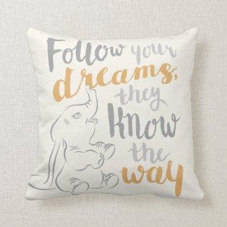 Dumbo | Follow Your Dreams Throw Pillow