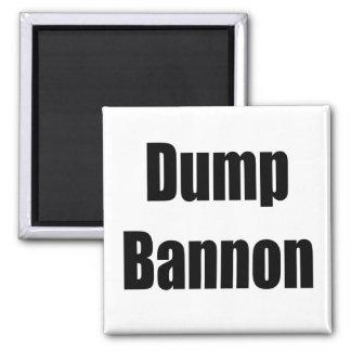 Dump Bannon Magnet