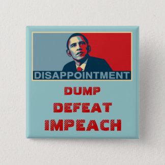 Dump Defeat Impeach Obama Button