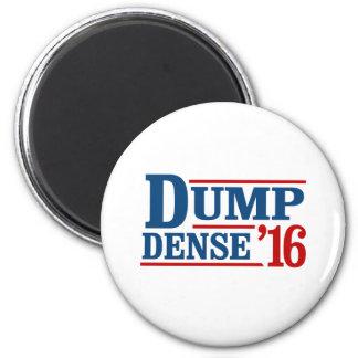 Dump Dense 2016 -- Anti-Trump - Magnet