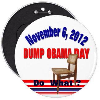 Dump Obama Day 6 Inch Round Button