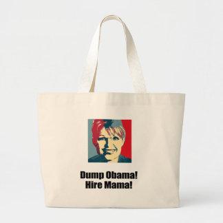 Dump Obama. Hire Mama. Tote Bags