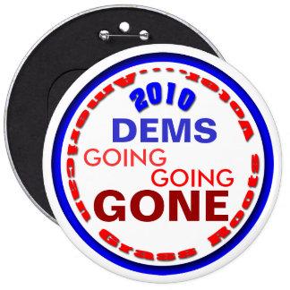 Dump the DEMS Pinback Button
