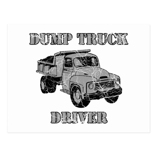 Dump Truck Drivers Postcard