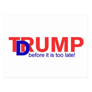 Dump Trump, before it is too late! Postcard