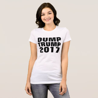 DUMP TRUMP Funny Anti-Donald TrumpT-shirts T-Shirt