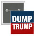 """DUMP TRUMP"" PINBACK BUTTON"