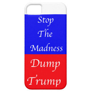 Dump Trump Stop The Madness iPhone SE/5/5s Case