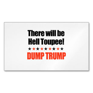 Donald trump business cards templates zazzle dump trump there will be hell toupee business card magnet colourmoves