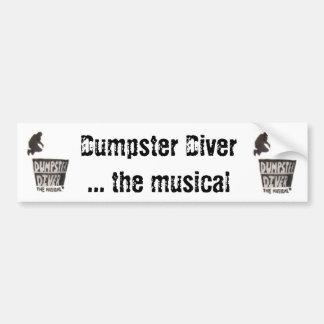 Dumpster Diver ... the musical bumpersticker Bumper Sticker