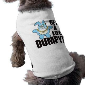 Dumpy Bad Bun Life Pet T-shirt