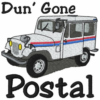 Dun Gone Postal Embroidered Shirt