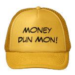 ¡Dun lunes del dinero! Gorro
