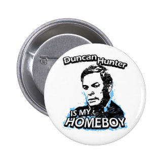 Duncan Hunter is my homeboy Button