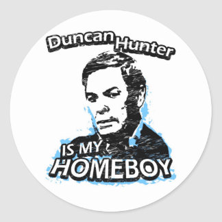 Duncan Hunter is my homeboy Classic Round Sticker