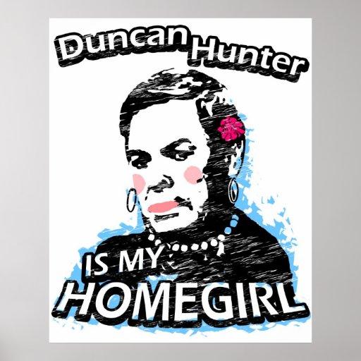 Duncan Hunter is my homegirl Poster
