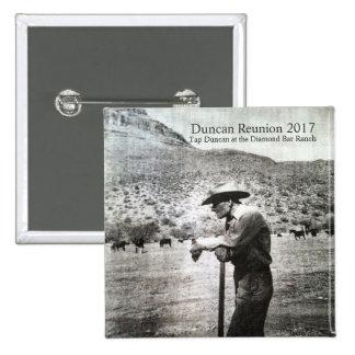 Duncan Reunion 2017 Square Button Tap Duncan