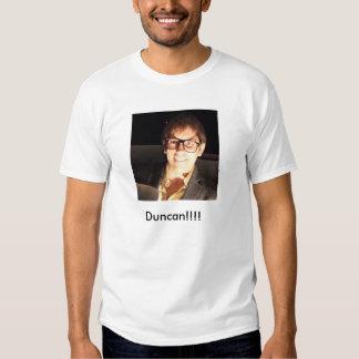 Duncan!!!!! T-shirt