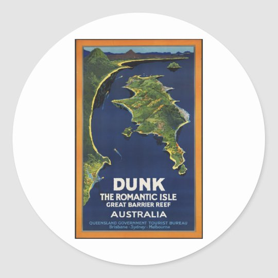 Dunk The Romantic Isle - Great Barrier Coral Reef Classic Round Sticker