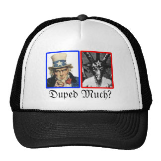 """Duped Much?"" Military Deception Trucker Hat"
