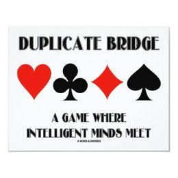 Duplicate Bridge A Game Intelligent Minds Meet Card