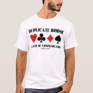 Duplicate Bridge A Game Of Communication T-Shirt