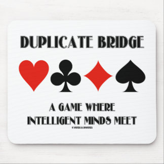 Duplicate Bridge A Game Where Intelligent Minds Mouse Pad