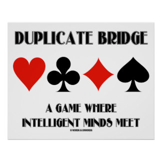 Duplicate Bridge A Game Where Intelligent Minds Poster