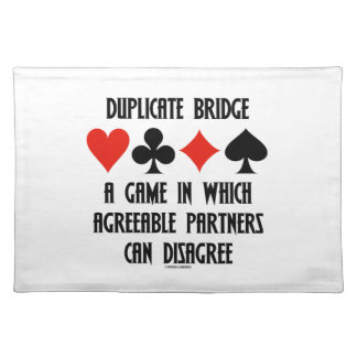 Duplicate Bridge A Game Which Agreeable Partners Cloth Placemat