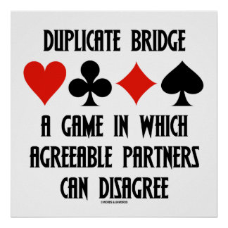 Duplicate Bridge A Game Which Agreeable Partners Poster