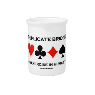 Duplicate Bridge An Exercise In Humility (Humor) Drink Pitcher