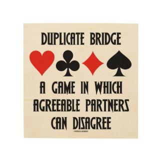 Duplicate Bridge Game Agreeable Partners Disagree Wood Print