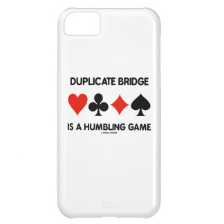 Duplicate Bridge Is A Humbling Game (Card Suits) Cover For iPhone 5C
