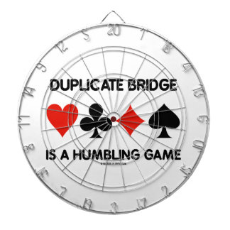 Duplicate Bridge Is A Humbling Game (Card Suits) Dartboard