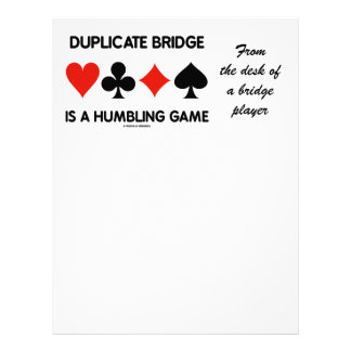 Duplicate Bridge Is A Humbling Game (Card Suits) Letterhead