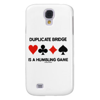 Duplicate Bridge Is A Humbling Game (Card Suits) Samsung Galaxy S4 Cover