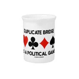 Duplicate Bridge Is A Political Game (Card Suits) Drink Pitcher