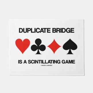 Duplicate Bridge Is A Scintillating Game Humor Doormat
