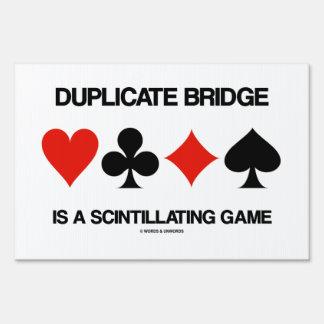Duplicate Bridge Is A Scintillating Game Lawn Sign