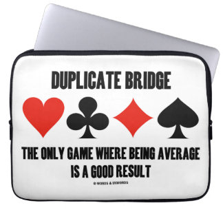 Duplicate Bridge Only Game Where Being Average Computer Sleeve