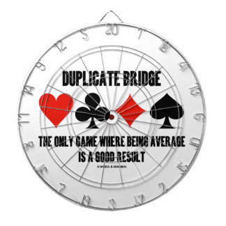 Duplicate Bridge Only Game Where Being Average Dartboards